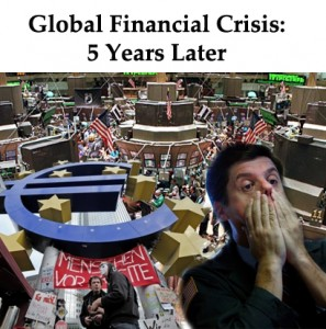 Global-Financial-Crisis-5-Years_later